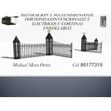 Portones Electricos Michael Mora Reparacion Y Mantenimiento