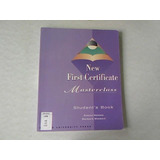 New First Certificate Masterclass: Student's Book. Haines