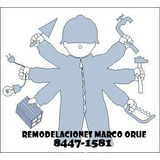 Remodelaciones Marco Orúe, 25 Años De Exper.  ...8447-1581