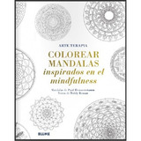 Colorear Mandalas Inspirados En El Mindfulness. Heussenstamm