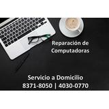 Reparación De Computadoras Y Laptops, Windows A Domicilio