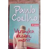 Verónika Decide Morir. Paulo Coelho