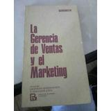 La Gerencia De Ventas Y El Marketing. Leopoldo Barrionuevo