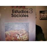 Estudios Sociales 3. Serie: Hacia El Siglo Xxi