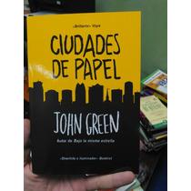 Ciudades De Papel. John Green.