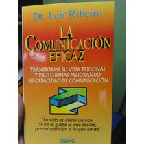 La Comunicación Eficaz. Lair Ribeiro.