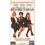 El Club De Las Divorciadas Pelicula
