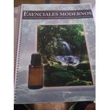 Esenciales Modernos. Guía Uso Terapéutico Aceites Esenciales