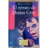 El Retrato De Dorian Gray. Oscar Wilde. Edición Escolar.