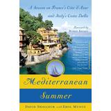 Mediterranean Summer. David Shalleck, Erol Munuz
