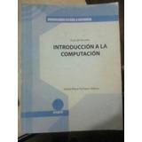 Guia Estudio Libro Introduccion A La Informatica. Beekman