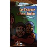 Las Fisgonas De Paso Ancho
