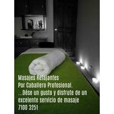 Masajes  Relajantes Guadalupe San José Caballeros Y Damas