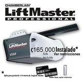 Motor Porton Electrico Liftmaster 165.000 Instalado